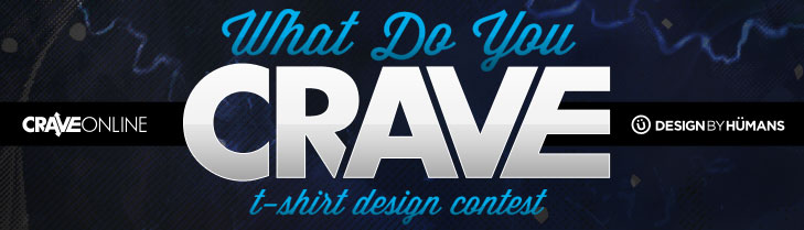 CraveOnline Design Contest - Win A Trip to Austin Texas