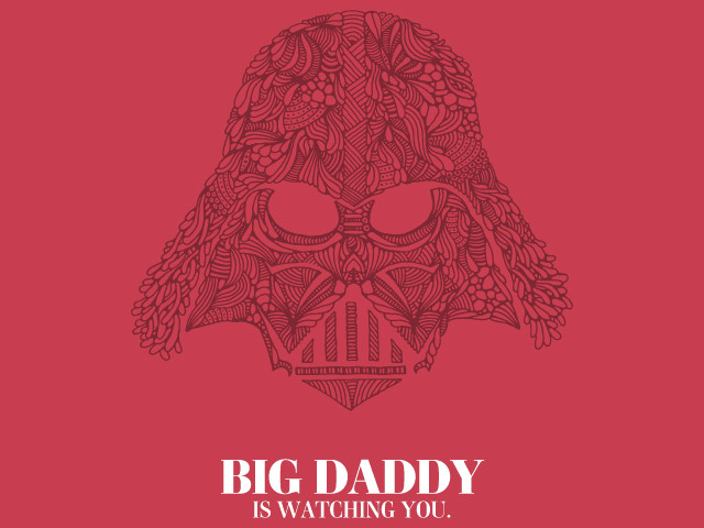 Big Daddy Is Watching You