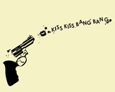 Kiss kiss bang bang by Ferre