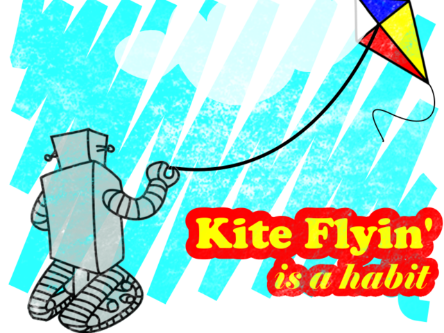 Kite Flyin' is a Habit