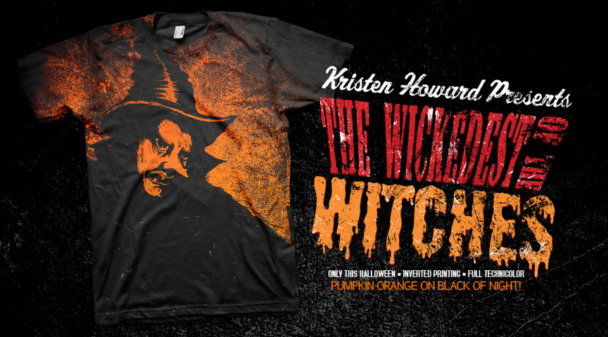 The WICKEDEST of the WITCHES!