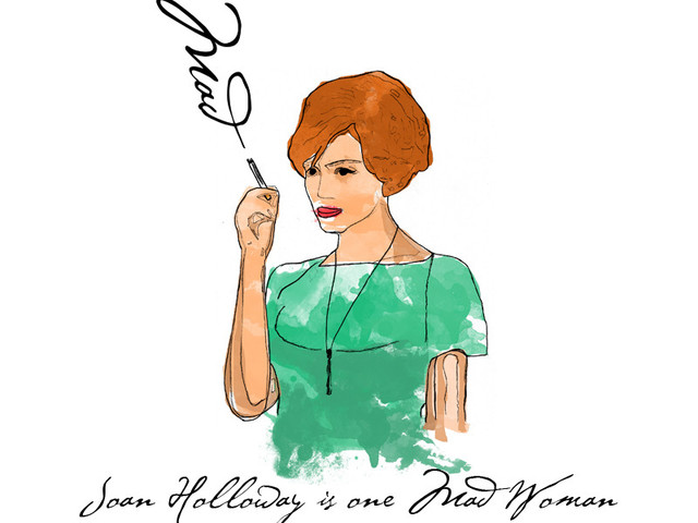 Joan Holloway is one Mad Woman.