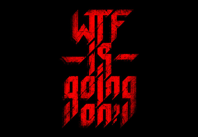 WTF is going on?  Artwork