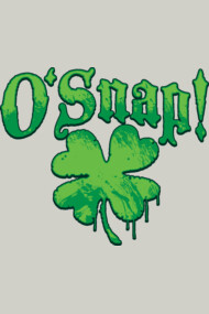 O'Snap St. Patrick's Day Swear Words Oh Snap