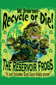 Reservoir Frogs Planet Earth Day Protectors
