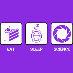 Eat, Sleep, Science