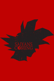 Saiyans Are Coming