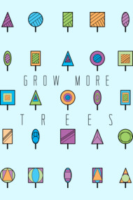 Grow More Trees