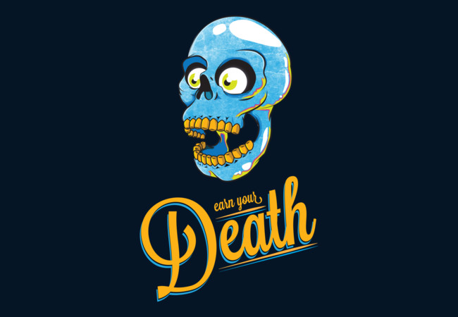 Earn Your Death  Artwork