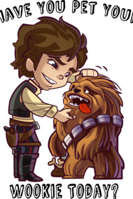 Have You Pet Your Wookie Today?