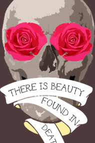 There is beauty found in death