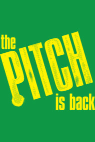 The Pitch is Back