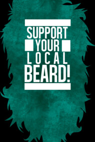 Support Your Local Beard!