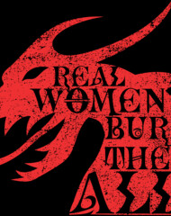 Real Women Burn Them All - Distressed
