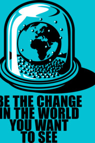 World Snow Globe - Change the World (Ghandi)