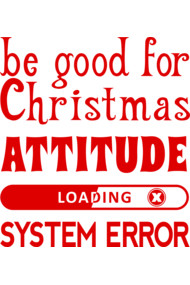 Be good for Christmas...