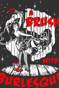 A Brush with Burlesque