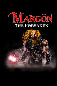 Margon: The Forsaken