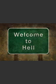 Welcome to hell warning sign