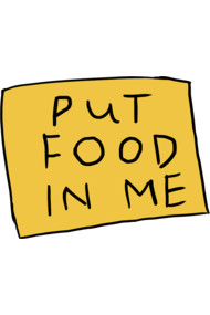 PuT FooD In ME