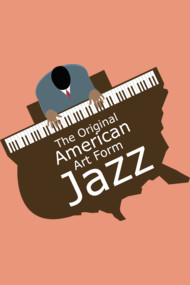 Jazz—The original American art form!