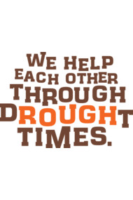 We Help Each Other Through dROUGHt Times by Elizabeth Beier