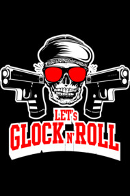 GLOCKS N' ROLL baby!