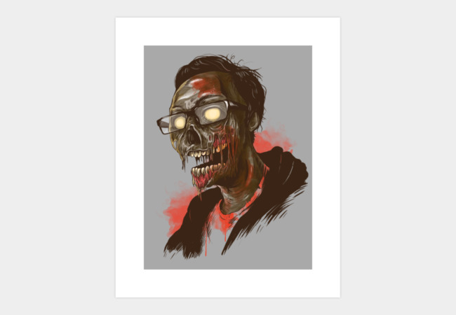 I was zombie before it cool!!! Art Print - Design By Humans