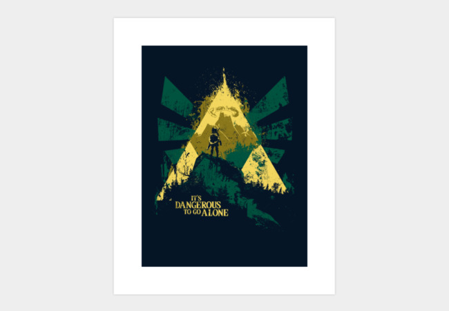 It's Dangerous To Go Alone Art Print - Design By Humans