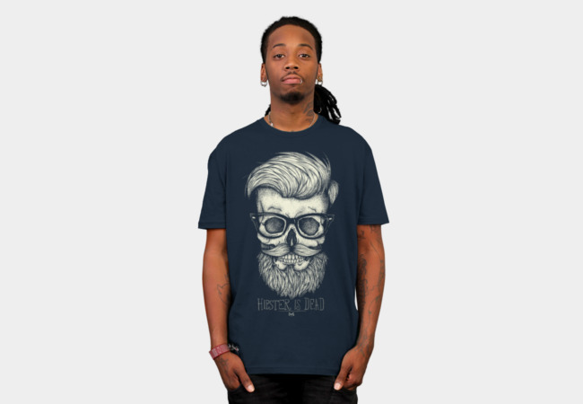 Hipster is Dead T-Shirt - Design By Humans
