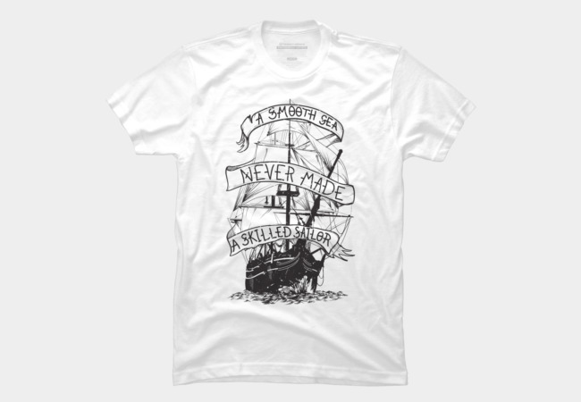 A smooth sea never made a skilled sailor Men's T-Shirt