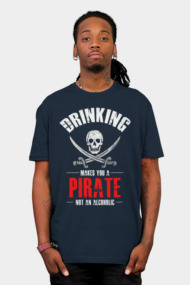 Drinking Makes You A Pirate