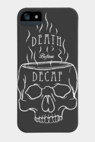 Death before Decaf (white)